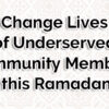 Join Us to Give Back This Ramadan